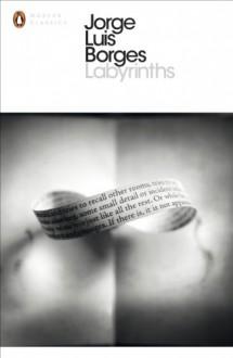 Labyrinths - Jorge Luis Borges