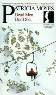 Dead Men Don't Ski - Patricia Moyes