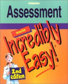 Assessment Made Incredibly Easy! - Springhouse