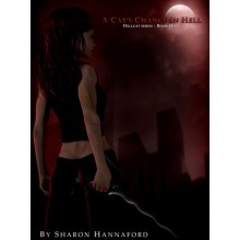 A Cat's Chance in Hell (Hellcat, #1) - Sharon Hannaford
