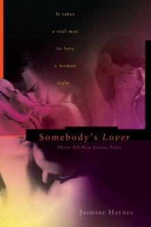 Somebody's Lover - Jasmine Haynes