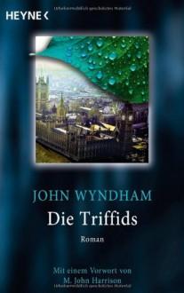 Die Triffids Roman - John Wyndham