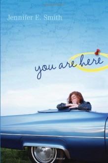 You Are Here - Jennifer E. Smith
