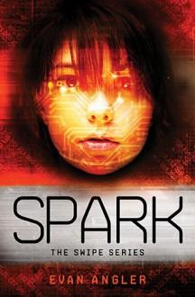 Spark - Evan Angler