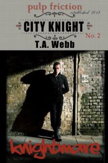 Knightmare - T.A. Webb