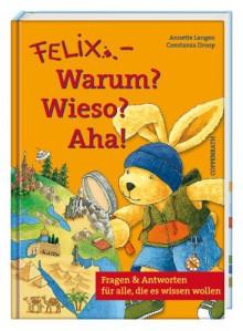 Felix - Warum? Wieso? Aha! - Annette Langen