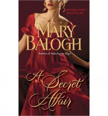 A Secret Affair (Huxtable Quintet #5) - Mary Balogh