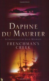 Frenchman's Creek - Daphne du Maurier, Julie Myerson