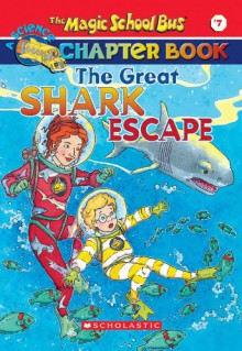 The Great Shark Escape - Jennifer Johnston,Ted Enik,Joanna Cole,Bruce Degen