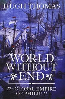 History of the Spanish Empire III - Hugh Thomas