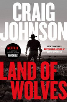 Land of Wolves - Craig Johnson