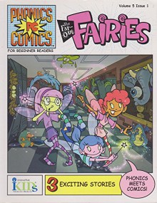 The Far-Out Fairies Volume 5 Issue 1 [Phonics PC Comics] - Judy Katschke, Bob Ostrom