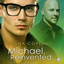Michael, Reinvented - Diana Copland,Michael Pauley