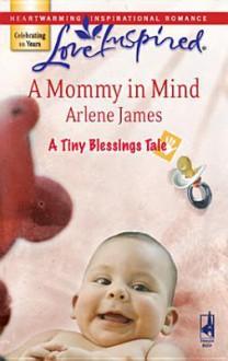 A Mommy in Mind - Arlene James