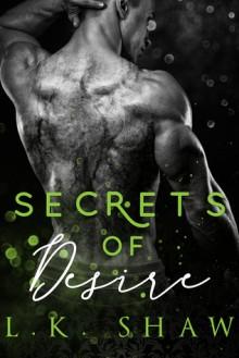 Secrets of Desire - L.K. Shaw