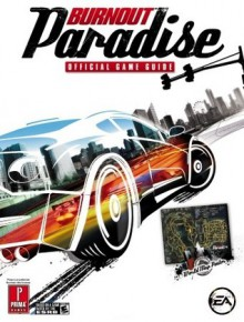 Burnout Paradise: Prima Official Game Guide - David Hodgson