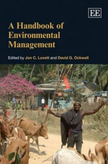 Handbook Of Environmental Management - Jon C. Lovett