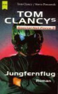 Jungfernflug (Tom Clancy's Net Force Explorers, #3) - Diane Duane, Tom Clancy, Steve Pieczenik