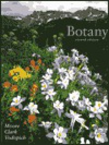 Botany/With Student Study Guide - Randall C. Moore, Darrell S. Vodopich, W. Dennis Clark