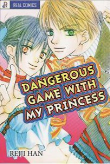 Dangerous Game With My Princess - Reiji Han