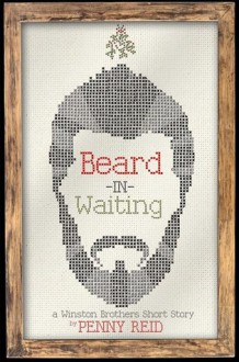 Beard in Waiting - Penny Reid