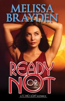 Ready or Not - Melissa Brayden