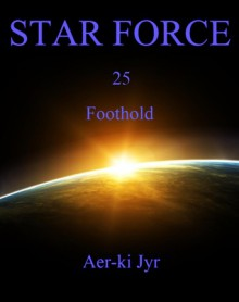 Star Force: Foothold - Aer-ki Jyr