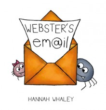 Webster's Email - Hannah Whaley