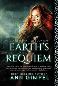 Earth's Requiem - Ann Gimpel