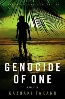 Genocide of One - Philip Gabriel,Kazuaki Takano