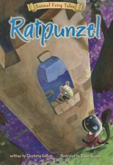 [(Ratpunzel )] [Author: Charlotte Guillain] [Feb-2014] - Charlotte Guillain