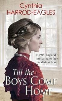 Till the Boys Come Home - Cynthia Harrod-Eagles