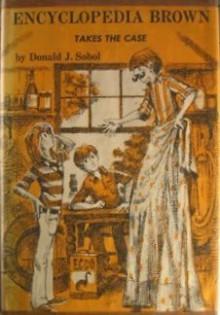 Encyclopedia Brown Takes the Case (Encyclopedia Brown #10) - Donald J. Sobol
