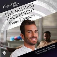 The Missing Ingredient - Brian Lancaster,Seb Yarrick
