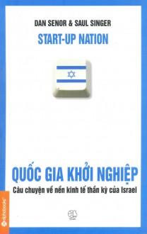 Start-up Nation: The Story of Israel's Economic Miracle - Saul Singer, Sean Pratt, Dan Senor