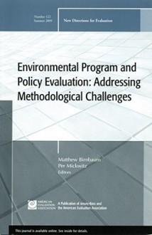 Environmental Program and Policy Evaluation: Addressing Methodological Challenges - Matthew Birnbaum, Matthew Birnbaum