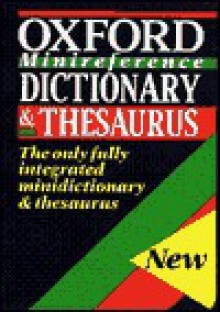 Oxford Minireference Dictionary and Thesaurus - Sara Hawker, Oxford University Press