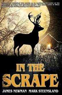 In The Scrape - Mark Steensland,James R. Newman