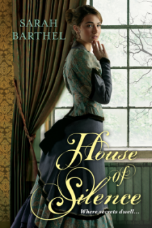 House of Silence - Sarah Barthel