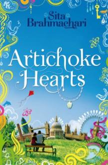 Artichoke Hearts - Sita Brahmachari