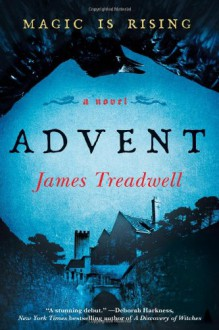 Advent: A Novel - James Treadwell