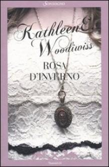 Rosa d'inverno - Kathleen E. Woodiwiss