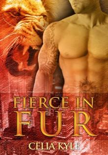 Fierce in Fur - Celia Kyle