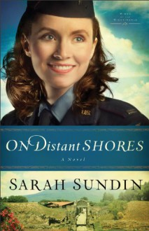 On Distant Shores - Sarah Sundin