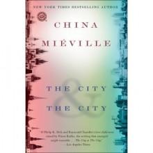 The City & the City - China Miéville