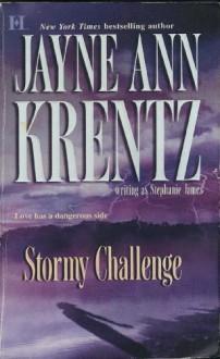 Stormy Challenge - Jayne Ann Krentz, Stephanie James
