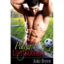 Player's Ultimatum - Koko Brown