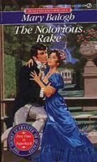 The Notorious Rake - Mary Balogh