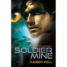 Soldier Mine - Amber Kell