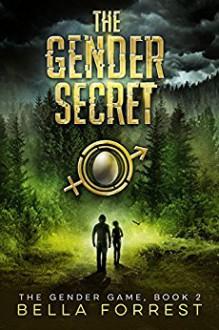 The Gender Secret - Bella Forrest